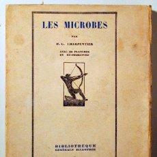 Libros antiguos: CHARPENTIER, P.G. - LES MICROBES - PARIS 1927 - ILUSTRADO. Lote 183812240