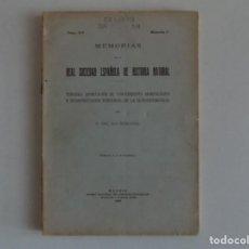 Libros antiguos: LIBRERIA GHOTICA. MEMORIAS DE LA REAL SOCIEDAD ESPAÑOLA DE HISTORIA NATURAL.1928.ILUSTRADO. Lote 183871008