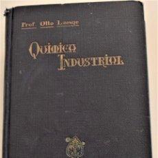 Libros antiguos: QUÍMICA INDUSTRIAL - OTTO LANGE - EDITORIAL MANUEL MARÍN AÑO 1930. Lote 184023862