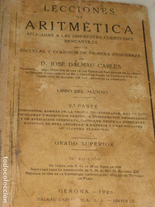 Libros antiguos: Lecciones de Aritmetica. D. Jose Dalmau Carles. Libro del alumno. 1928 - Foto 2 - 184243586