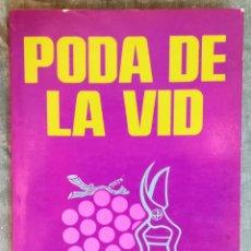 Libros antiguos: PODA DE LA VID. Lote 184262936