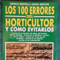 Libros antiguos: LOS 100 ERRORES DEL HORTICULTOR Y COMO EVITARLOS. Lote 184264881