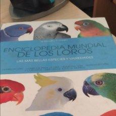 Libros antiguos: ENCICLOPEDIA MUNDIAL DE LOS LOROS. Lote 184597400