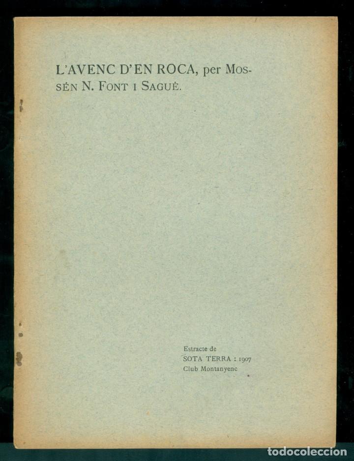 NORBERT FONT Y SAGUÉ - L'AVENC D'EN ROCA - 1907 (Libros Antiguos, Raros y Curiosos - Ciencias, Manuales y Oficios - Paleontología y Geología)