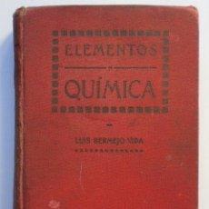 Libros antiguos: ELEMENTOS DE QUÍMICA, LUIS BERMEJO 1909. Lote 184907480