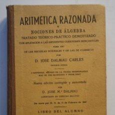 Libros antiguos: ARITMETICA RAZONADA DEL XIX. Lote 184907958