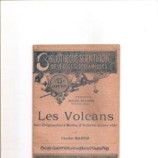 Libros antiguos: 18. LES VOLCANS. LOS VOLCANES. Lote 185498982