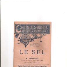 Libros antiguos: 35. LE SEL. LA SAL. Lote 185729621