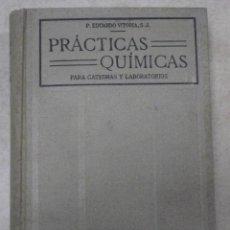 Libros antiguos: PRÁCTICAS QUÍMICAS. Lote 185733788