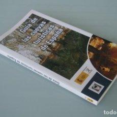 Libros antiguos: GUIA CUEVAS TURISTICAS DE ESPAÑA Y ENTORNOS NATURALES.. – INSTITUTO GEOLOGICO Y MINERO - A ESTRENAR. Lote 185911555