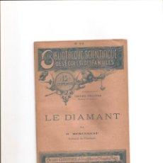 Libros antiguos: 50. LE DIAMANT . DIAMANTE.. Lote 185912335