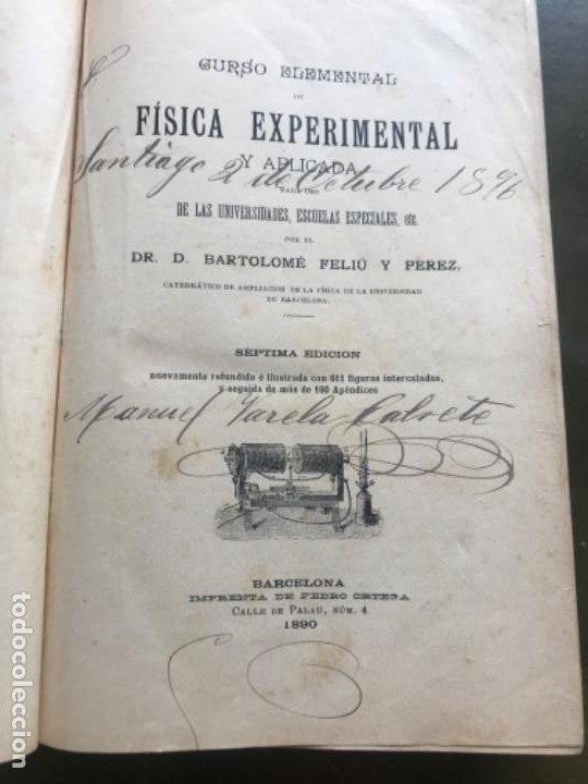 Libros antiguos: Fisica experimental y aplicada Bartolomé Feliú y Perez 1890 - Foto 3 - 185975482