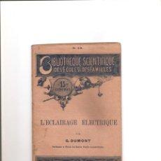 Libros antiguos: 59. L,ECLAIRAGE ELECTRIQUE. ELECTRICIDAD. Lote 185996476