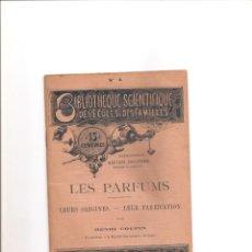Libros antiguos: 61. LES PARFUMS. PERFUMES. Lote 185996971