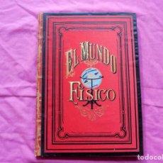 Libros antiguos: MUNDO FÍSICO POR AMADEO GUILLEMIN - 1883 - TOMO SEGUNDO. Lote 186298933