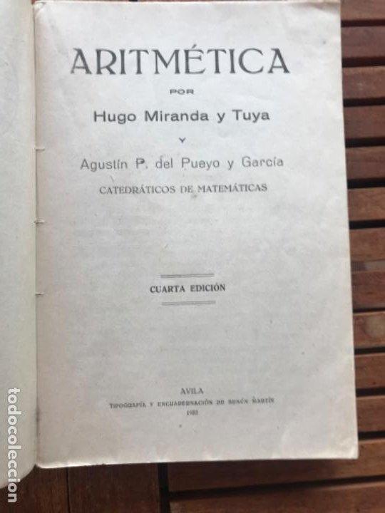 Libros antiguos: Matemáticas II Aritmética.H Miranda y tuya y A del Pueyo y García. A vila 1932 - Foto 3 - 186400275