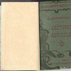 Libros antiguos: LECTURES AGRICOLES PARIS 1911 . Lote 186802865