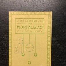 Libros antiguos: COMO DEBEN ABONARSE LAS HORTALIZAS CON SULFATO DE AMONIACO, MIGUEL MAYOL GARCIA, 1923. Lote 187110032
