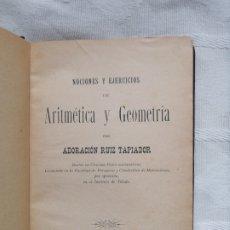 Libros antiguos: NOCIONES Y EJERCICIOS DE ARIMETICA ADORACION RUIZ DOCTOR EN CIENCIAS FISICO MATEMATICAS TOLEDO 1906. Lote 187303306