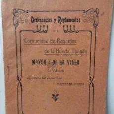 Libros antiguos: ORDENANZAS Y REGLAMENTOS COMUNIDAD REGANTES HUERTA MAYOR DE LA VILLA DE ALCORA - CASTELLÓN, 1907. Lote 187305653