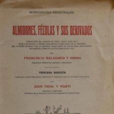 Libros antiguos: ALMIDONES, FÉCULAS Y SUS DERIVADOS - FRANCISCO BALAGUER Y PRIMO. Lote 187308870