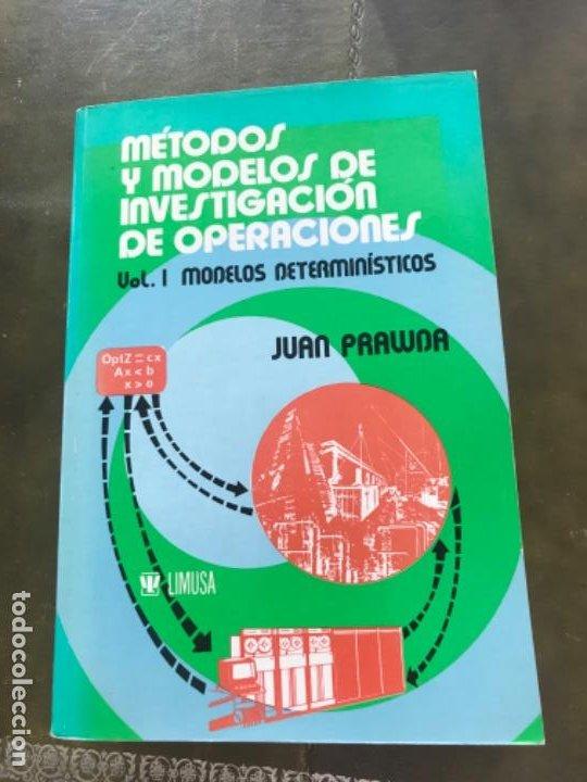 MÉTODOS Y MODELOS DE INVESTIGACIÓN DE OPERACIONES VOL 1 PRAWDA (Libros Antiguos, Raros y Curiosos - Ciencias, Manuales y Oficios - Física, Química y Matemáticas)