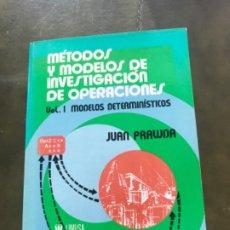 Libros antiguos: MÉTODOS Y MODELOS DE INVESTIGACIÓN DE OPERACIONES VOL 1 PRAWDA. Lote 187408638