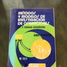 Libros antiguos: MÉTODOS Y MODELOS DE INVESTIGACIÓN DE OPERACIONES VOL 2 PRAWDA. Lote 187408686