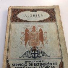 Libros antiguos: ÁLGEBRA LIBROS ANTIGUOS. Lote 187418970
