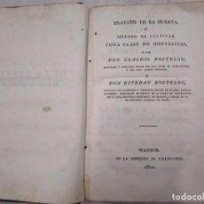 Libros antiguos: RARO - TRATADO DE LA HUERTA, Ó MÉTODO DE CULTIVAR TODA CLASE DE HORTALIZAS. BOUTELOU, CLAUDIO 1801 +. Lote 187461440