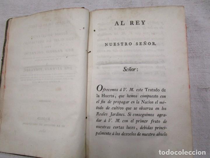 Libros antiguos: RARO - TRATADO DE LA HUERTA, Ó MÉTODO DE CULTIVAR TODA CLASE DE HORTALIZAS. BOUTELOU, Claudio 1801 + - Foto 5 - 187461440