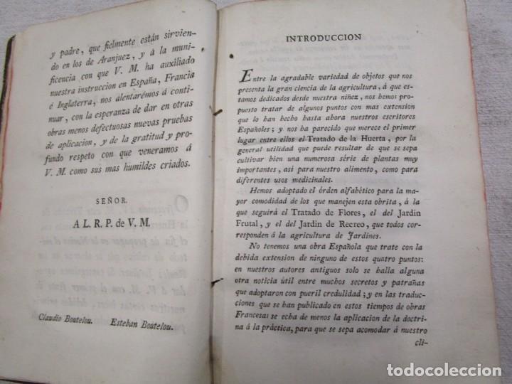 Libros antiguos: RARO - TRATADO DE LA HUERTA, Ó MÉTODO DE CULTIVAR TODA CLASE DE HORTALIZAS. BOUTELOU, Claudio 1801 + - Foto 6 - 187461440
