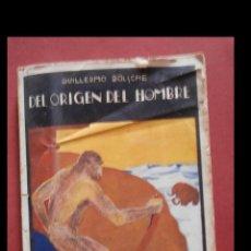 Libros antiguos: EL ORIGEN DEL HOMBRE. GUILLERMO BOLSCHE. Lote 187513770