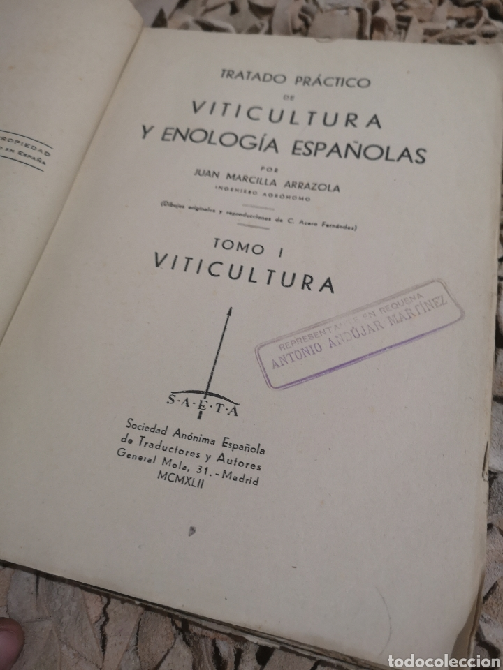 Libros antiguos: TRATADO PRACTICO DE VITICULTURA Y ENOLOGIA ESPAÑOLAS- TOMO I -1942 - Foto 2 - 187516822