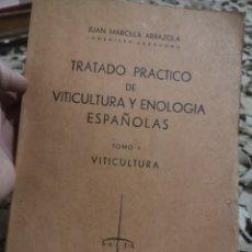 Libros antiguos: TRATADO PRACTICO DE VITICULTURA Y ENOLOGIA ESPAÑOLAS- TOMO I -1942. Lote 187516822