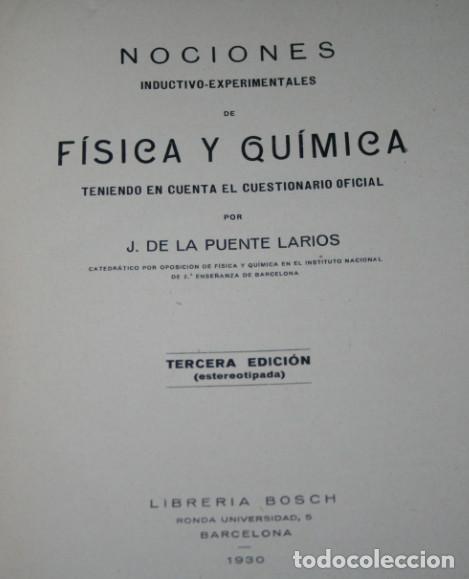 Libros antiguos: NOCIONES EXPERIMENTALES DE FISICA Y QUIMICA, DE LA PUENTE LARIOS, BOSCH 1930, ILUSTRADO, LIBRO - Foto 2 - 188702005