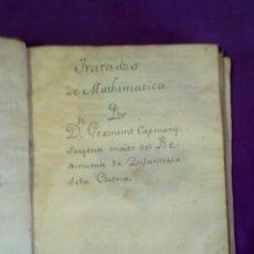 Libros antiguos: TRATADOS DE MATHEMATICA 2.CAPMANY.. Lote 189131381
