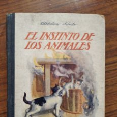 Libros antiguos: LIBRO EL INSTINTO DE LOS ANIMALES. Lote 189419878