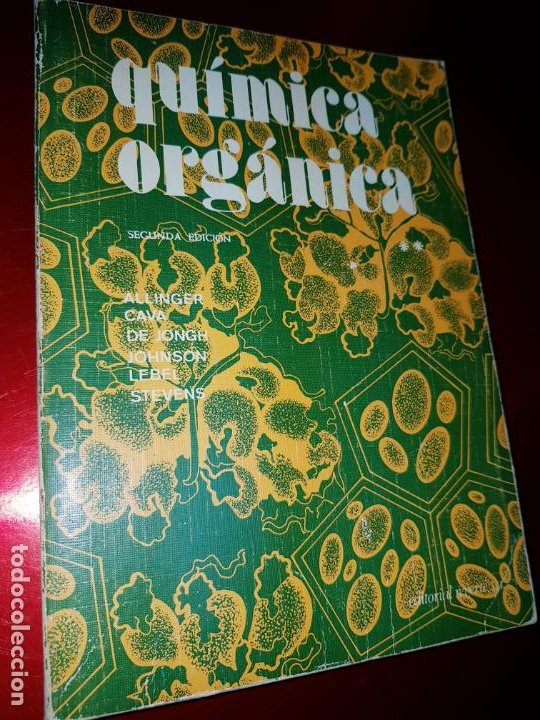 Libros antiguos: LOTE 2 LIBROS-QUÍMICA ORGÁNICA I+II-2ªEDICIÓN-ED.REVERTÉ S.A.-ALLINGER/CAVA/JOHNSON - Foto 7 - 190561527