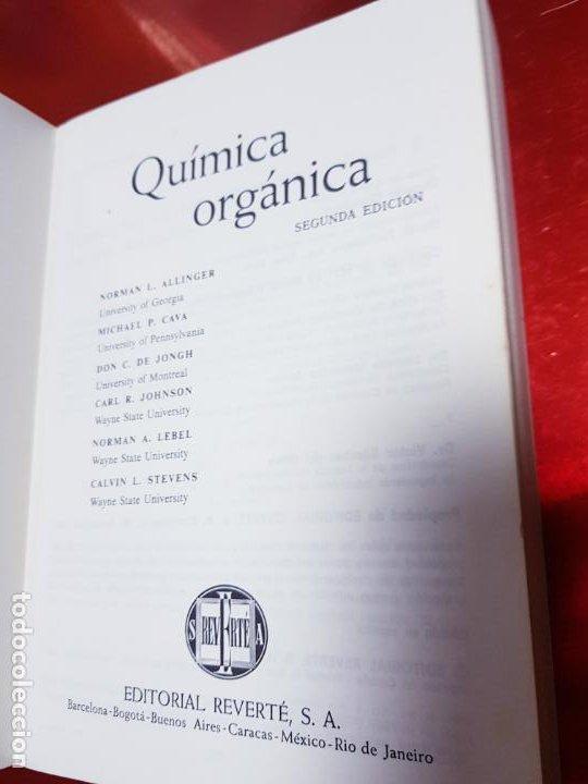 Libros antiguos: LOTE 2 LIBROS-QUÍMICA ORGÁNICA I+II-2ªEDICIÓN-ED.REVERTÉ S.A.-ALLINGER/CAVA/JOHNSON - Foto 12 - 190561527