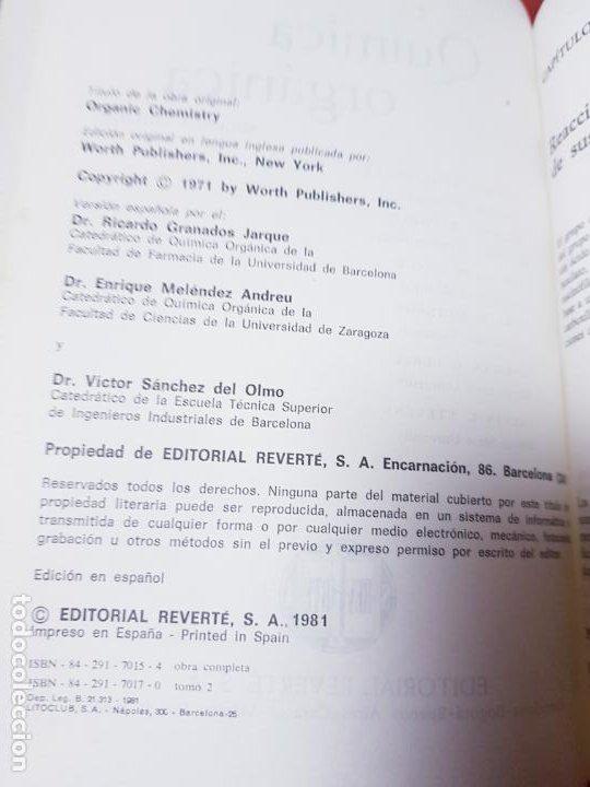 Libros antiguos: LOTE 2 LIBROS-QUÍMICA ORGÁNICA I+II-2ªEDICIÓN-ED.REVERTÉ S.A.-ALLINGER/CAVA/JOHNSON - Foto 13 - 190561527