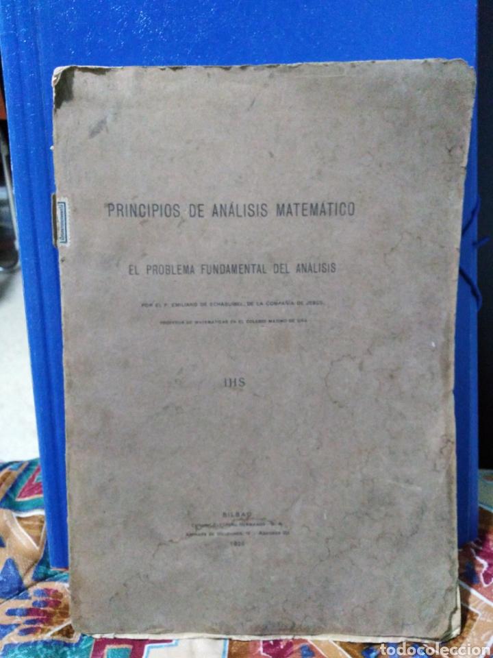 PRINCIPIOS DEL ANÁLISIS MATEMÁTICO ( 1922 ) (Libros Antiguos, Raros y Curiosos - Ciencias, Manuales y Oficios - Física, Química y Matemáticas)
