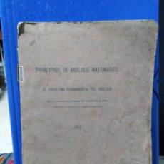 Libros antiguos: PRINCIPIOS DEL ANÁLISIS MATEMÁTICO ( 1922 ). Lote 190639537