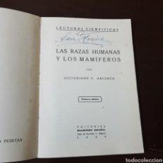 Libros antiguos: LAS RAZAS HUMANAS Y LOS MAMIFEROS 1929 EL MAGISTERIO ESPAÑOL - VICTORIANO F. ASCARZA. Lote 190776995