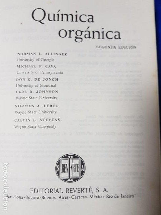 Libros antiguos: LOTE 2 LIBROS-QUÍMICA ORGÁNICA I+II-2ªEDICIÓN-ED.REVERTÉ S.A.-ALLINGER/CAVA/JOHNSON - Foto 26 - 190561527