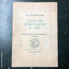 Libros antiguos: TESTUDO BURCHANDII E AHL EL PRIMER GRAN FÓSIL ENCONTRADO EN CANARIAS, OSCAR BURCHAND 1934 TENERIFE. Lote 190925828