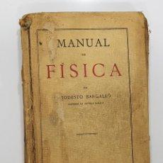 Libros antiguos: MODESTO BARGALLÓ - MANUAL DE FÍSICA (REUS, 1925) (PROFESOR ESCUELA NORMAL GUADALAJARA). Lote 191104617