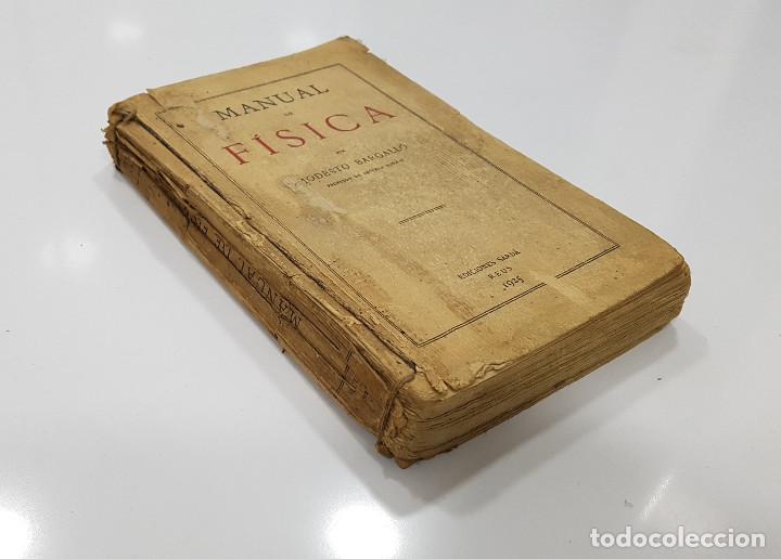 Libros antiguos: MODESTO BARGALLÓ - MANUAL DE FÍSICA (Reus, 1925) (Profesor Escuela Normal Guadalajara) - Foto 2 - 191104617