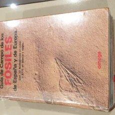 Libros antiguos: GUIA DE CAMPO FÓSILES DE ESPAÑA Y EUROPA. GOMEZ ALBA. Lote 191288573