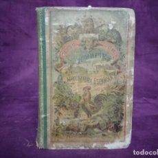 Libros antiguos: 1900, RUDIMENTOS DE AGRICULTURA ESPAÑOLA, CELSO GOMIS, A. J. BASTINOS, BARCELONA. Lote 191470968